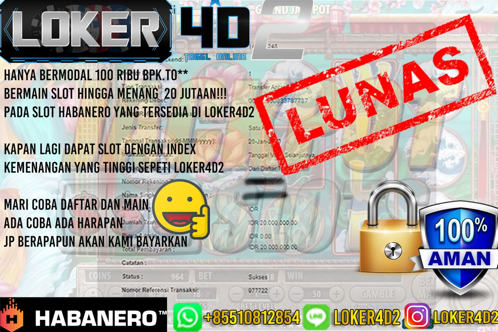 Selamat Atas Kemenangan Bpk.To** Yang Memainkan SLOT Game HABANERO DI LOKER4D2 Sebesar 20 JUTA!!!