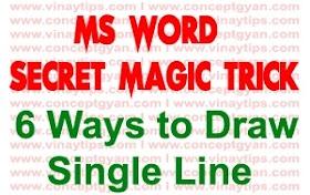 MS WORD Secret Magic Trick : 6 Ways to Draw Line