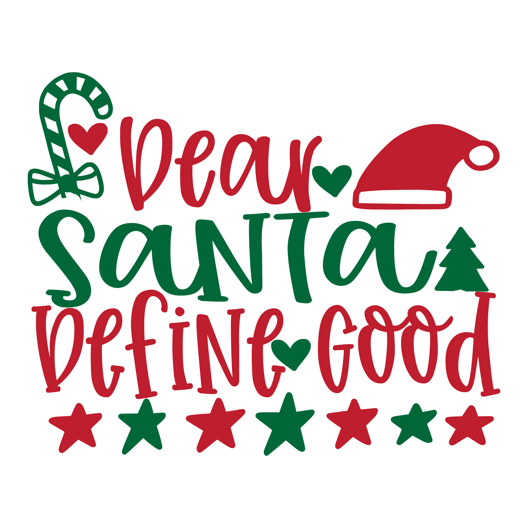 Dear Santa Define Good SVG Cut Files