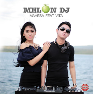 Download Lagu Melon DJ - Mahesa feat Vita Alvia [Full Album]