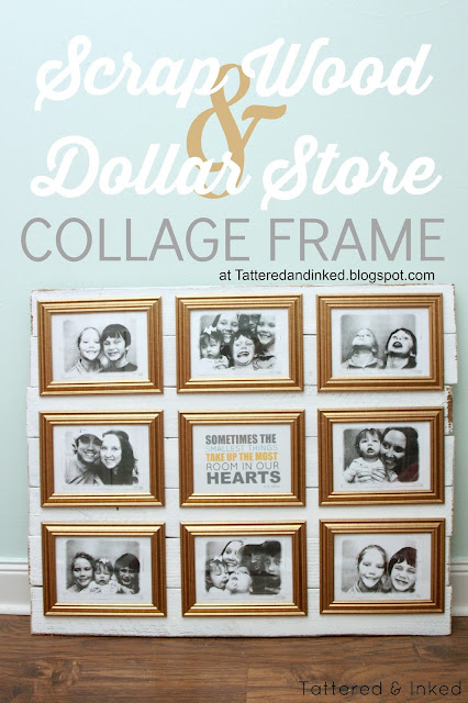 Tattered And Inked Dollar Store Amp Scrap Wood Collage Frame