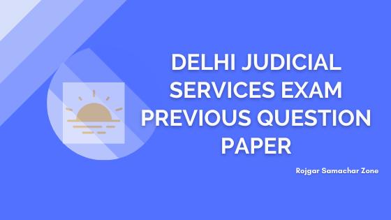 delhi judicial services exam previous question papers