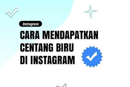Cara & Syarat Mendapatkan CENTANG BIRU di Instagram 2021