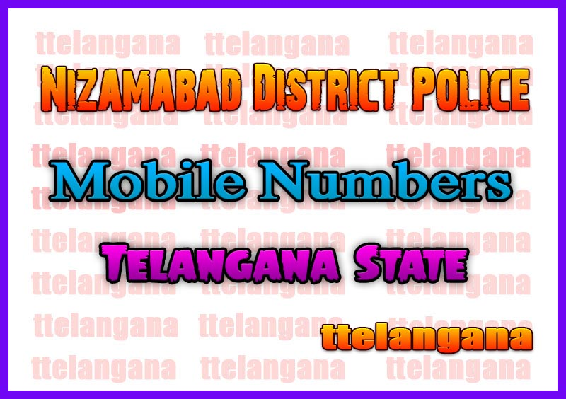 Nizamabad District Police Office Mobile Numbers in Telangana State