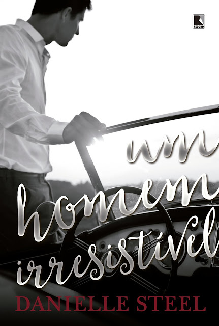 Um homem irresistível - Danielle Steel