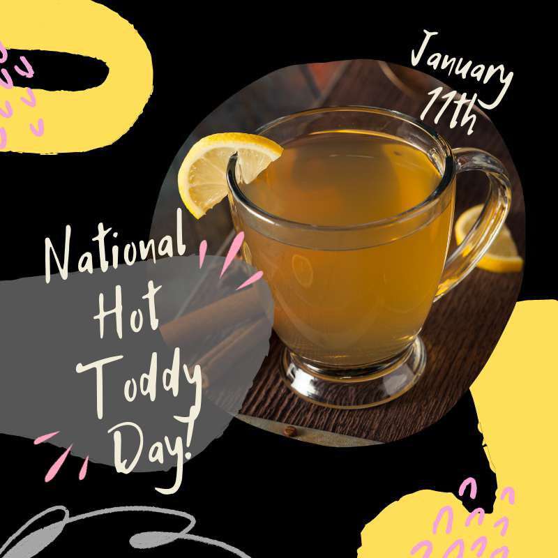 National Hot Toddy Day Wishes Pics