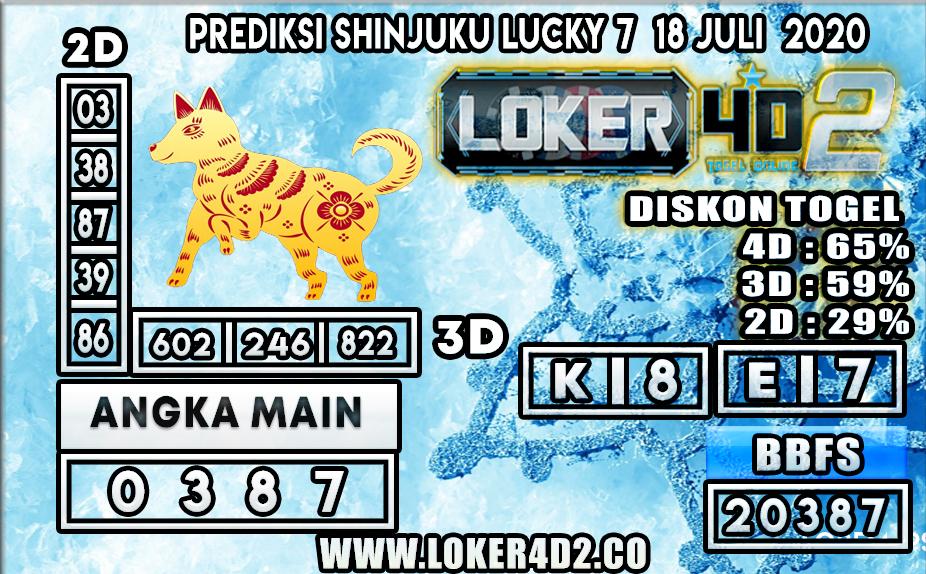 PREDIKSI TOGEL LOKER4D2 SHINJUKU LUCKY 7 18 JULI 2020