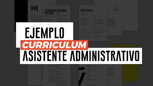 Ejemplo de CV de asistente administrativo