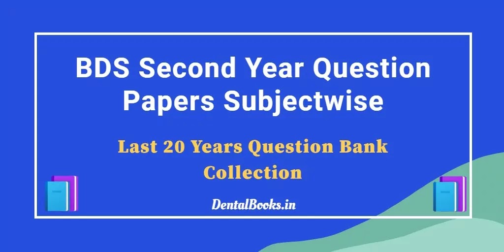 Download BDS Second Year Question Bank PDF