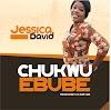 ChukwuEbube by Jessica David (Audio + Lyrics Video)