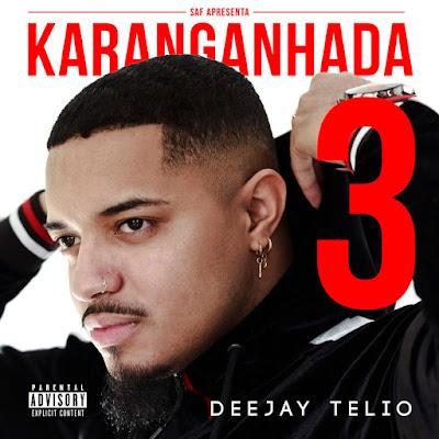 Deejay Telio - Não Te Armes (feat. Preto Show & Deedz B) 2019
