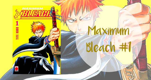 Manga: Maximum Bleach #1