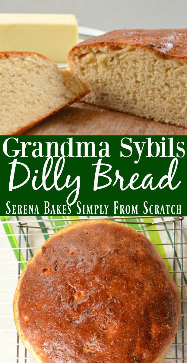 Dilly Bread Recipe from Grandma Sybil is a favorite yeast bread recipe with dill seeds for Easter, Thanksgiving, Christmas, or just because from Serena Bakes Simply From Scratch.