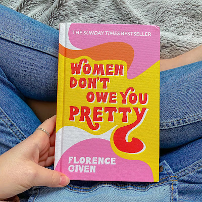 Book review: Women Don't Owe You Pretty by Florence Given