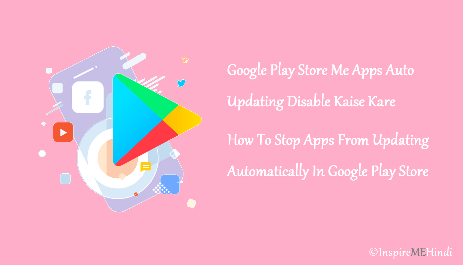 Disable Auto Updating Apps From Play Store