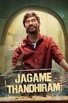 Jagame Thandhiram 2021 x264 720p WebHD Esub English Hindi Telugu Tamil THE GOPI SAHI