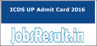 ICDS UP Admit Card 2016