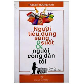 Người Tiêu Dùng Sáng Suốt Và Người Công Dân Tồi ebook PDF-EPUB-AWZ3-PRC-MOBI