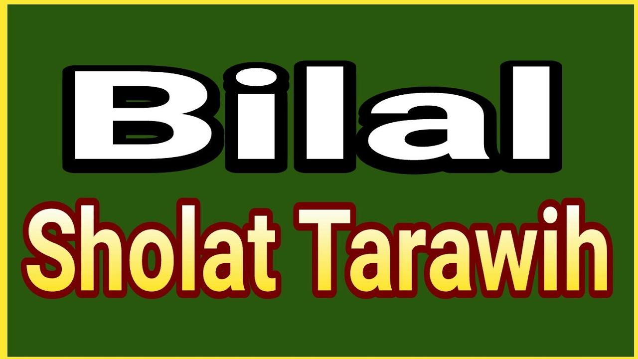 Teks Bacaan Bilal Sholat Tarowih