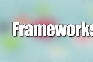 ¿Que son los Frameworks?