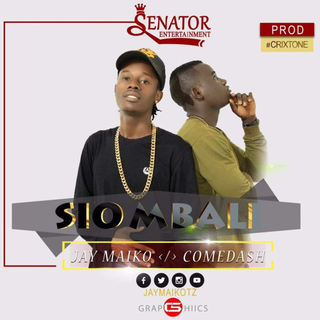 Jay Maiko Ft. Come Dash – Sio Mbali