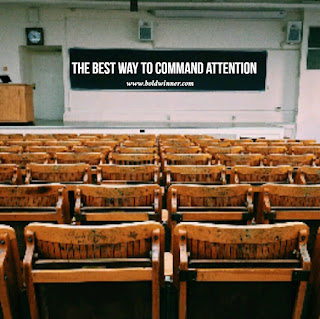 The Best Way To Command Attention