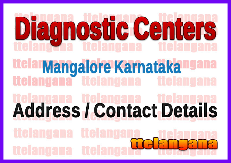 Diagnostic Centers in Mangalore Karnataka