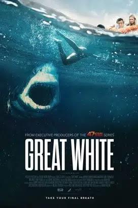 فيلم Great White 2021 مترجم اون لاين