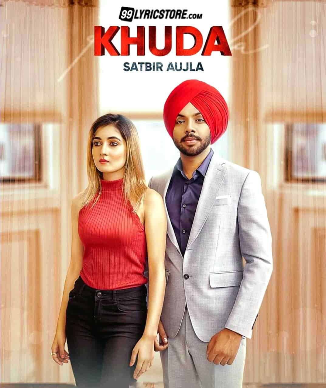 Khuda punjabi song lyrics sung by SATBIR AUJLA from album SARDARI