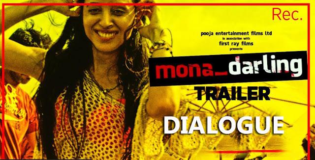 Mona Darling Movie Dialogue | 17th February 2017