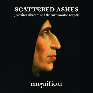 Scattered Ashes - Josquin's Miserere and the Savonarolan Legacy