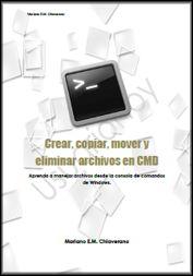 Crear, copiar, mover y eliminar archivos en CMD