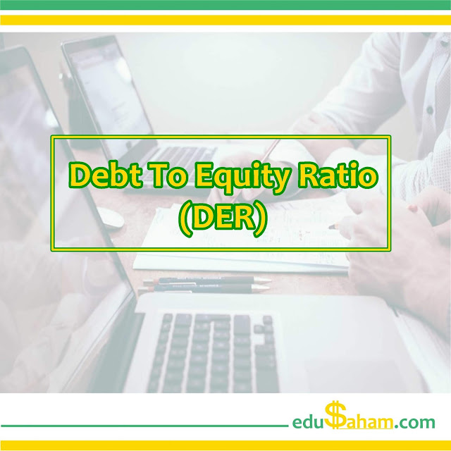 Pengertian Debt to Equity Ratio adalah