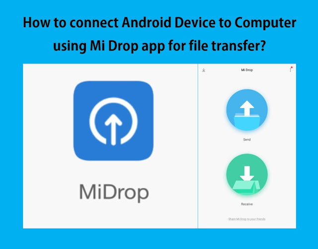 How to connect Android Device to Computer using Mi Drop app for file transfer