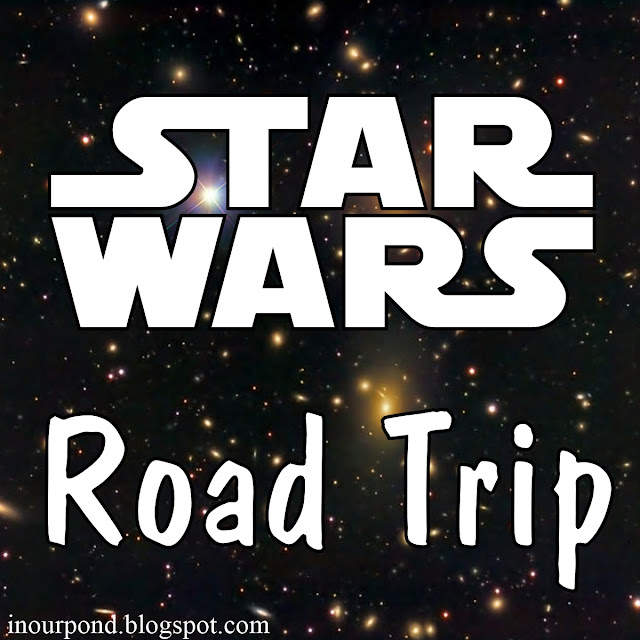 Star Wars Themed Road Trip Ideas from In Our Pond
