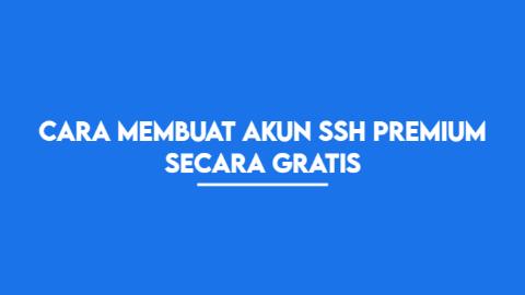 Membuat Akun SSH Premium Secara Gratis