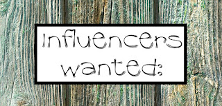 Influencers Wanted