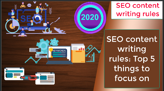 SEO content writing rules: Top 5 things to focus on