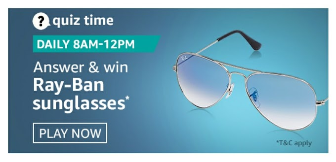Amazon Quiz answer and stand a chance to win Ray-Ban Sunglasses