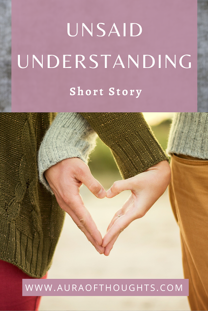 Unsaid Understanding Story - AuraOfThoughts