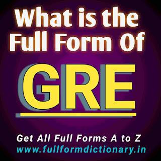Full form of GRE exam