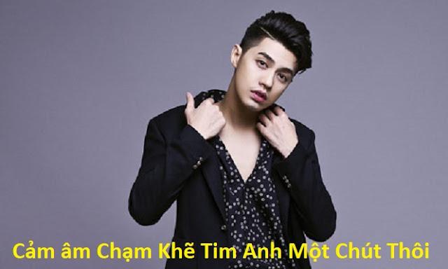 Cam am Cham Khe Tim Anh Mot Chut Thoi
