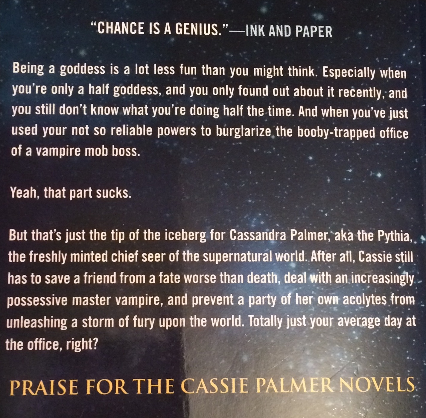 Quote on the back cover of Tempt the Stars by Karen Chance