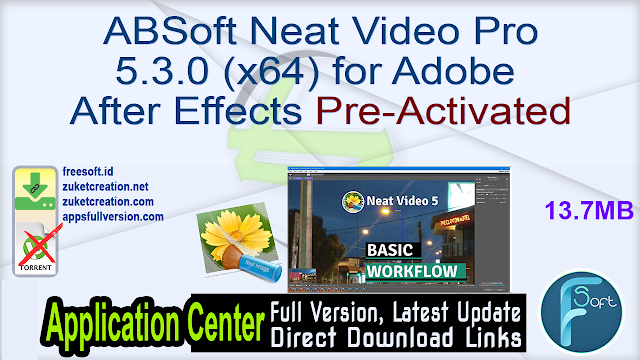 ABSoft Neat Video Pro 5.3.0 (x64) for Adobe After Effects Pre-Activated