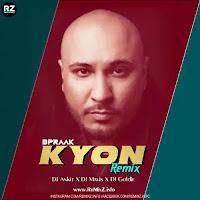 kyon-bpraak-remix
