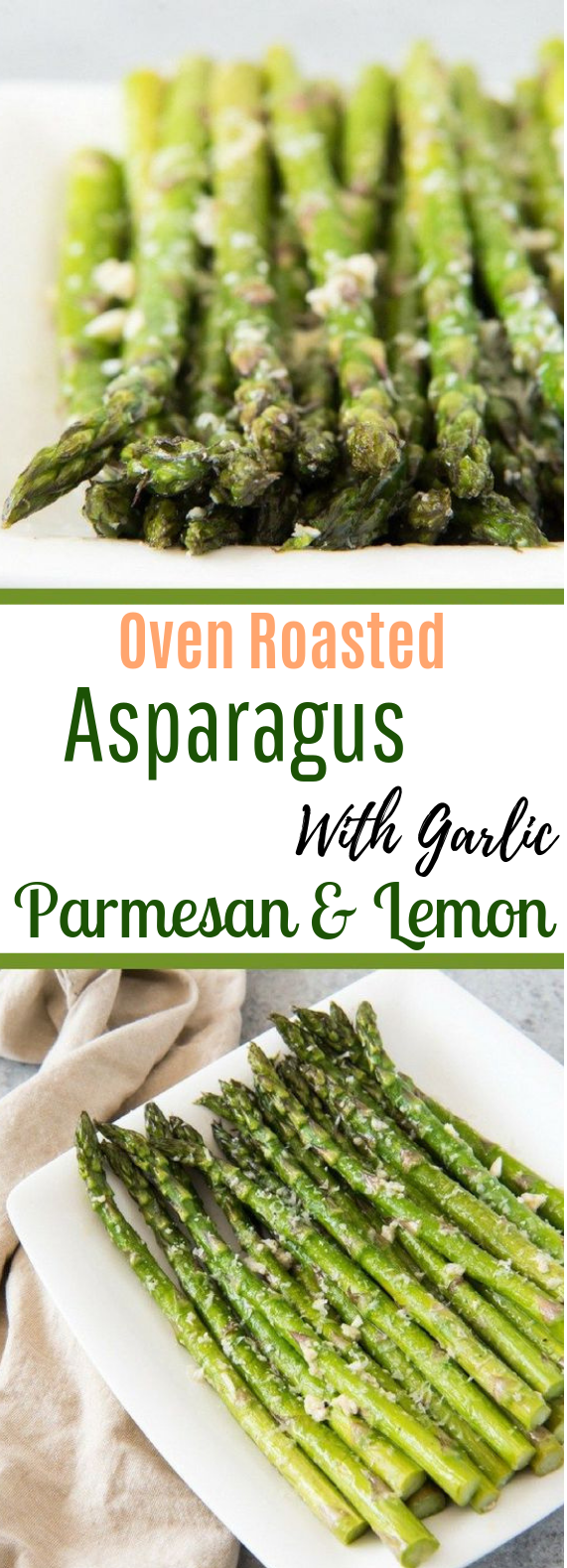 Oven Roasted Asparagus with Garlic, Parmesan & Lemon #healthy #vegetarian