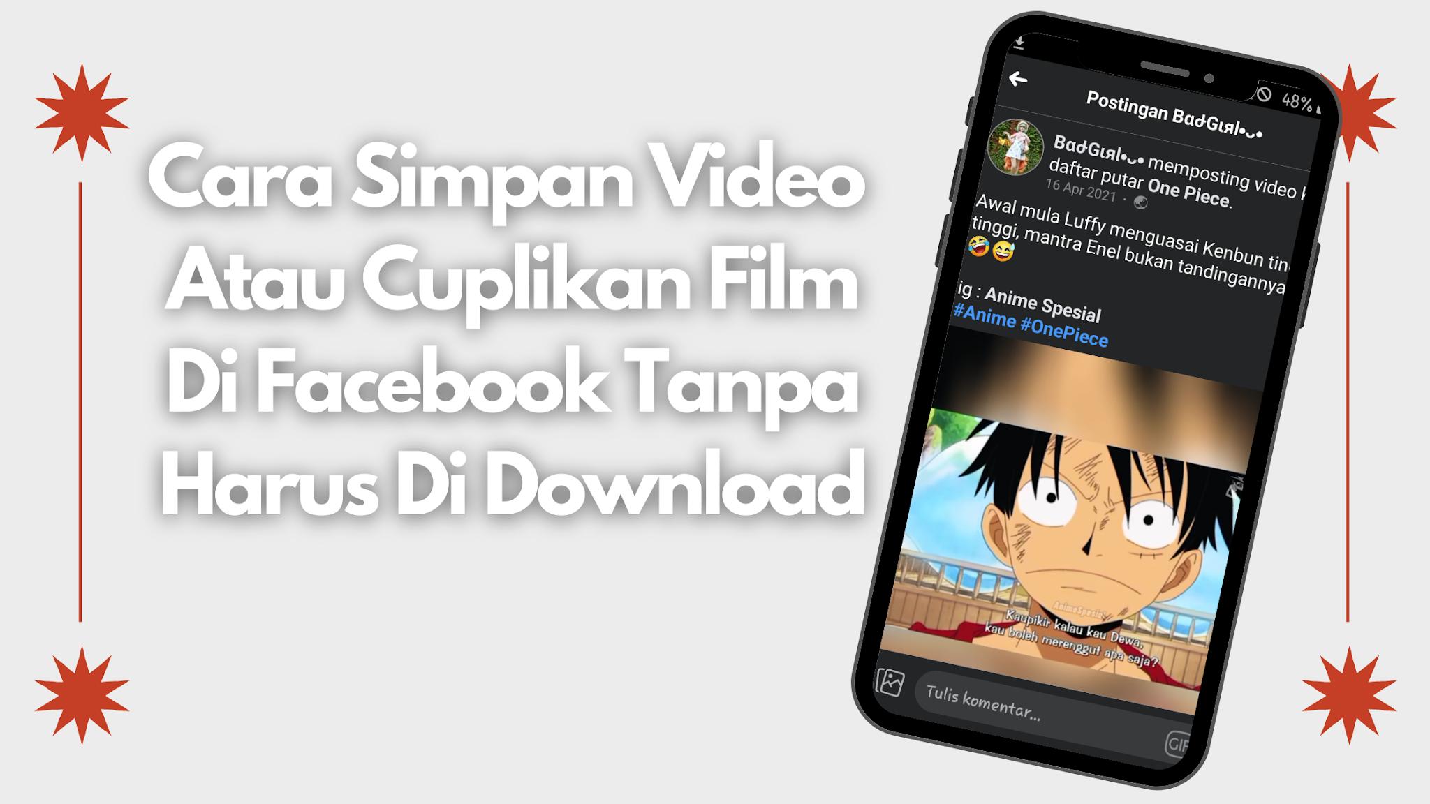 Cara Simpan Video Film Di Facebook Tanpa Harus Di Download