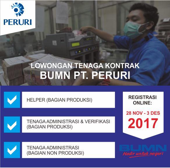 Rekrutmen Tenaga Kontrak PERUM PERURI (BUMN) Tahun 2017
