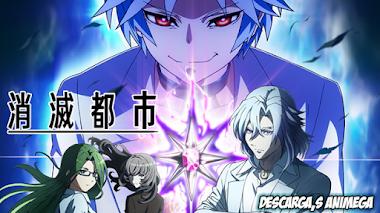 Shoumetsu Toshi 12/12 Audio: Japones Sub: Español Servidor: Mediafire