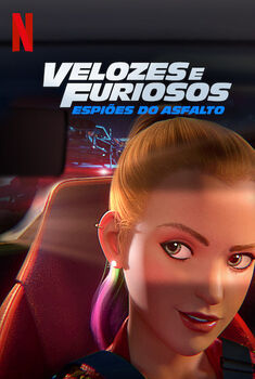 Velozes & Furiosos: Espiões do Asfalto 1ª Temporada Torrent – WEB-DL 720p Dual Áudio